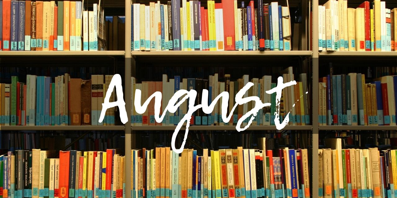 Get In Our Good Books – August