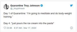 Quarantine Troy Johnson tweet