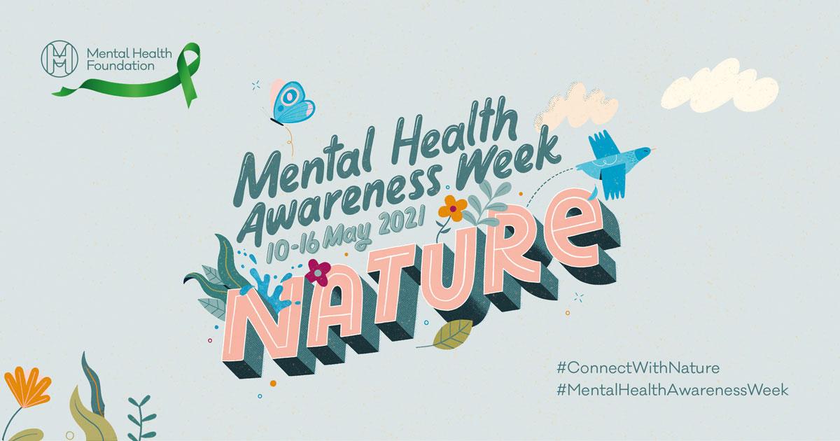 Mental Health Awareness Week – 10-16 May